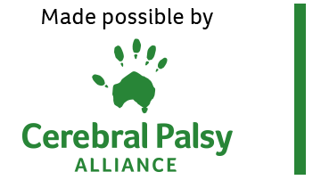 Made possible by Cerebral Palsy Australia
